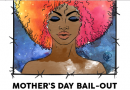 Mother's Day Bail-Out