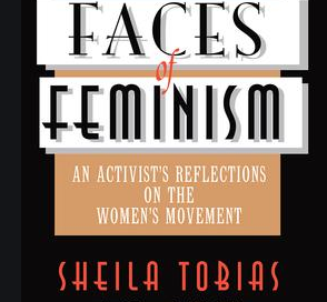 #37-19 How 2nd Wave Broke … Sheila Tobias on Faces of Feminism